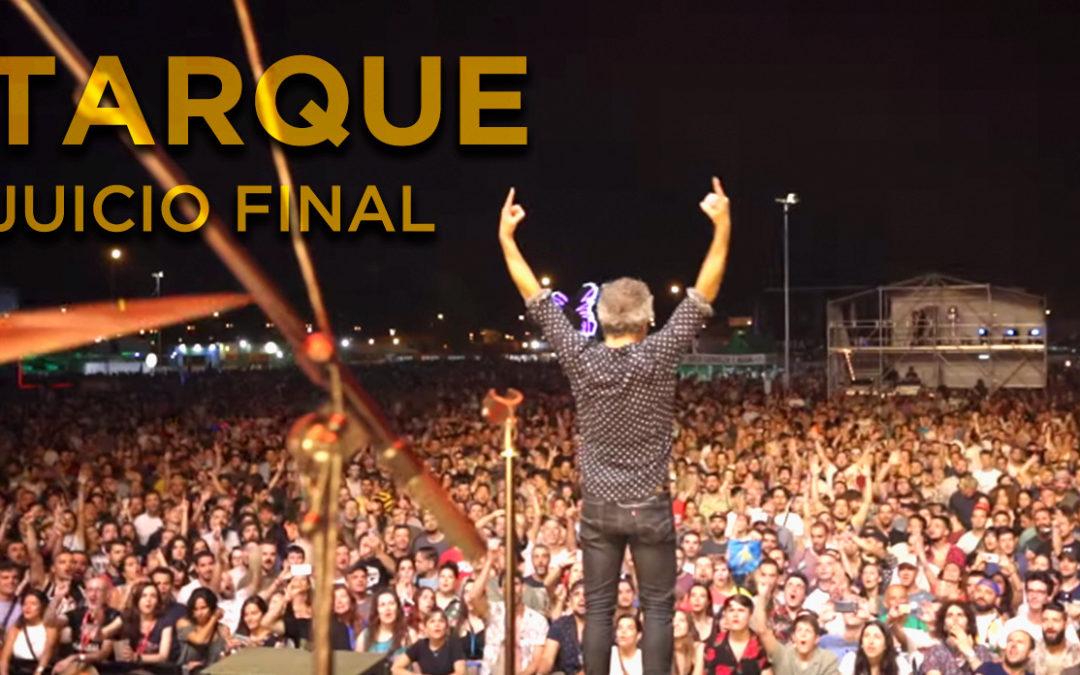Tarque – Juicio Final